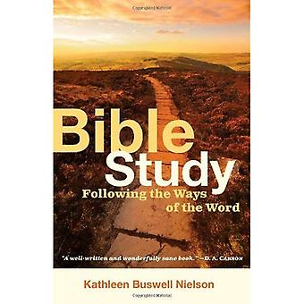 Bible Study, Following the Ways of the Word