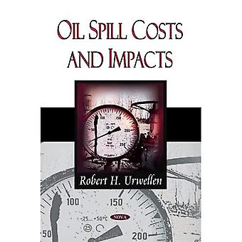 Oil Spill Costs and Impacts