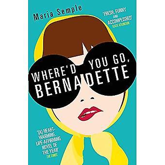 Var skulle du gå, Bernadette
