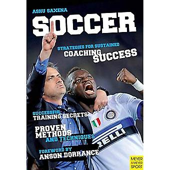 Soccer Strategies for Sustained Soccer Coaching Success