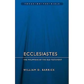 Ecclesiastes (Focus on the Bible Commentaries)