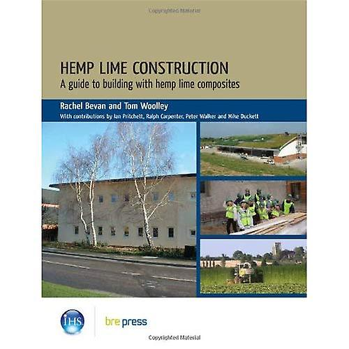 Hemp Lime Construction  A Guide to Building With Hemp Lime Composites