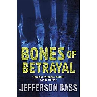 Bones of Betrayal: A Body Farm Thriller