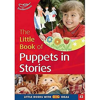 The Little Book of Puppets in Stories: Little Books with Big Ideas (Little Books)