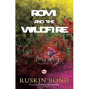 Rom and the Wildfire