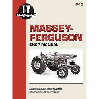 Massey-Ferguson Shop Manual: Models Mf175, Mf180/Models Mf205, Mf210, Mf220/Models Mf2675, Mf2705/Models Mf2775, Mf2805