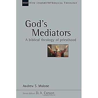 Neue Gott Mediatoren: biblische Theologie des Priestertums