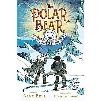 The Polar Bear Explorers' Club (Polar Bear Explorers'� Club)