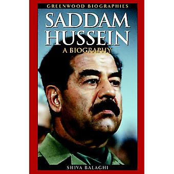 Saddam Hussein - A Biography by Saddam Hussein - A Biography - 97803133