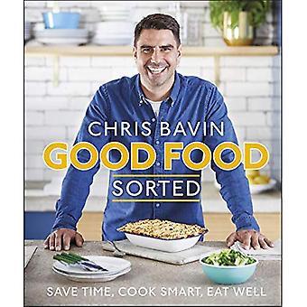 Bonne cuisine, tri: Gagner du temps, faire cuire intelligent, bien manger