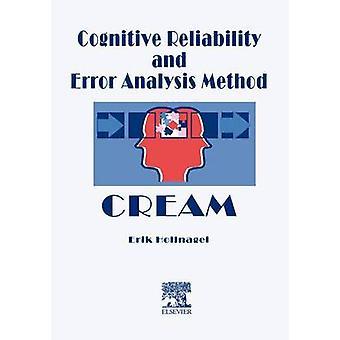 Kognitiivinen luotettavuus ja virhe analyysin menetelmä kerman Hollnagel & Erik