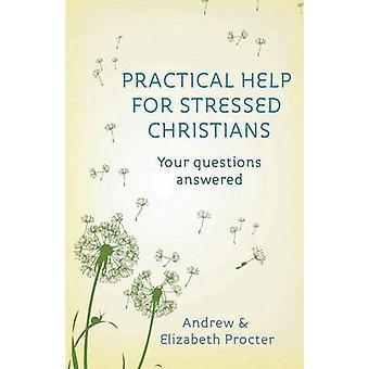 Praktisk hjelp for stresset kristne Procter & Andrew