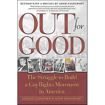 De strijd om te bouwen van een Gay rechten beweging in Amerika door Clendinen & Dudley voorgoed buiten
