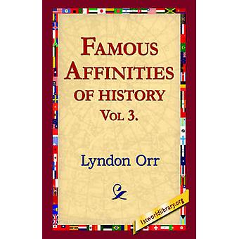 Famous Affinities of History Vol 3 by Orr & Lyndon