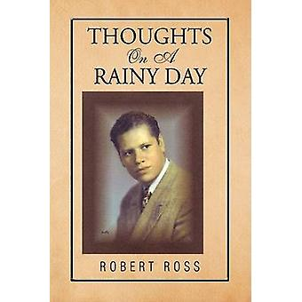 Tankar på en regnig dag av Ross & Robert