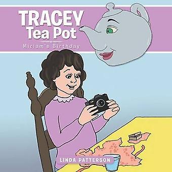 Tracey Tea Pot Miriams Birthday by Patterson & Linda
