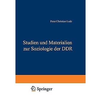 Studien und Materialien zur Soziologie der DDR de Ludz & Peter Christian