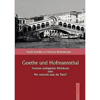 Goethe und Hofmannsthal by Rinkenberger & Norman