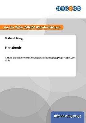Hausbank by Dengl & Gerhard
