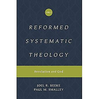 Reformed Systematic Theology, Volume 1: Volume 1: Revelation and God (Reformed Systematic Theology)