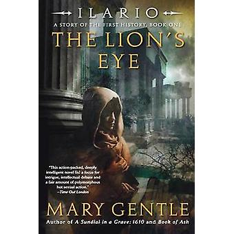 The Lion's Eye by Mary Gentle - 9780060821838 Book