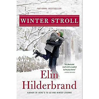 Winter Stroll (large type edition) by Elin Hilderbrand - 978031638772