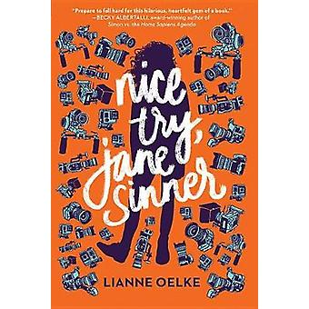 Nice Try - Jane Sinner by Lianne Oelke - 9780544867857 Book