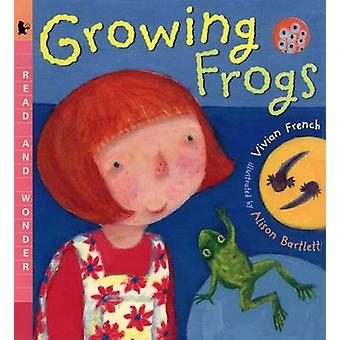 Growing Frogs by Vivian French - Alison Bartlett - 9780763620523 Book