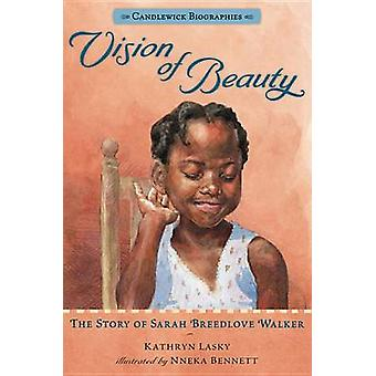 Vision of Beauty - The Story of Sarah Breedlove Walker by Kathryn Lask