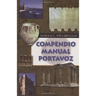 Compendio Manual Portavoz by Harold L Willmington - 9780825418778 Book