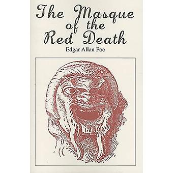 The Masque of the Red Death by Edgar Allan Poe - 9780895987358 Book