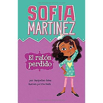 El Raton Perdido by Jacqueline Jules - 9781515824480 Book