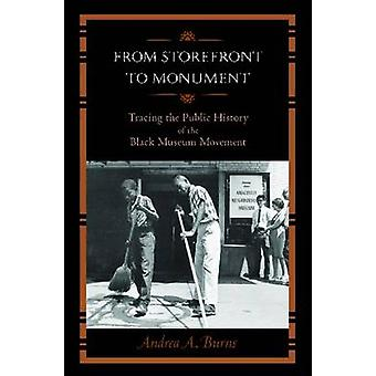 From Storefront to Monument - Tracing the Public History of the Black