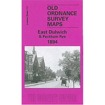 East Dulwich 1894 - London Sheet 117.2 by Stephen Humphrey - 978184151