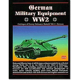 German Military Equipment WW2 - Catalogue of Enemy Ordnance Materiel -