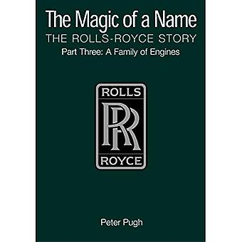 The Magic of a Name: Family of Engines Pt.3: The Rolls-Royce Story