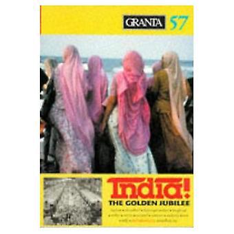 Granta 57:  India: The Golden Jubilee