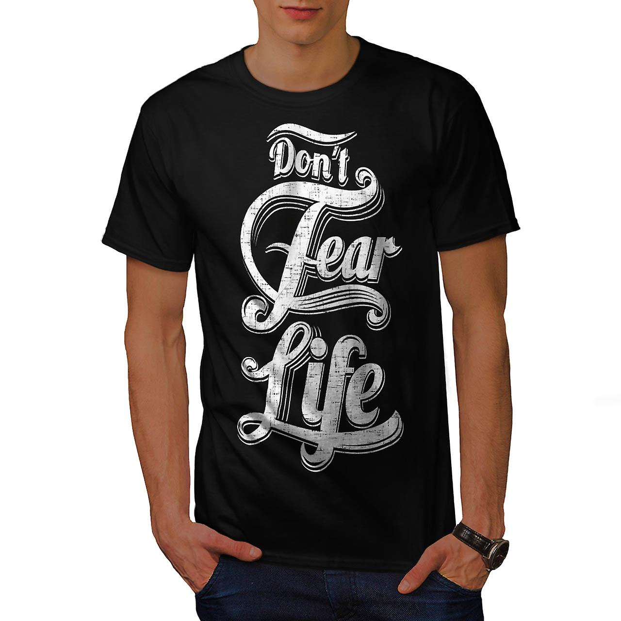 Don't Fear Life USA Wise Quote Men Black T-shirt | Wellcoda