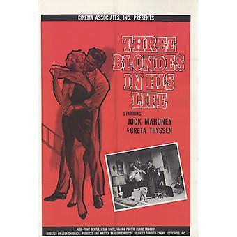 Três loiras em sua vida filme Poster Print (27 x 40)