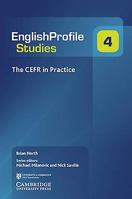 The CEFR in Practice by Brian North