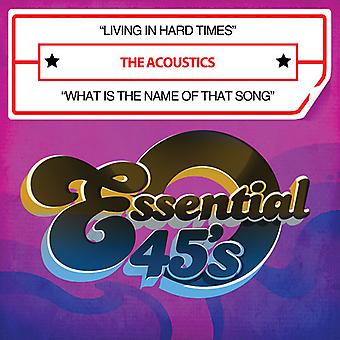 Acoustics - Living in Hard Times USA import