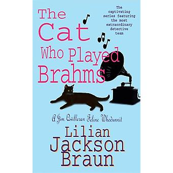 The Cat Who Played Brahms (Jim Qwilleran Feline Whodunnit) (Paperback) by Braun Lilian Jackson