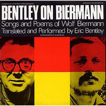 Eric Bentley - Bentley on Biermann: Songs & Poems of Wolf Bierman [CD] USA import