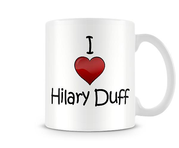 Amo la tazza stampata Hilary Duff
