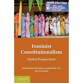 Feminist Constitutionalism - Global Perspectives by Beverley Baines -