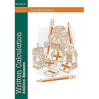 Written Calculation - Addition Answers by Steve Mills - Hilary Koll -