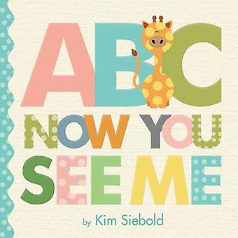 ABC - Now You See Me by Kim Siebold - 9780762458547 Book