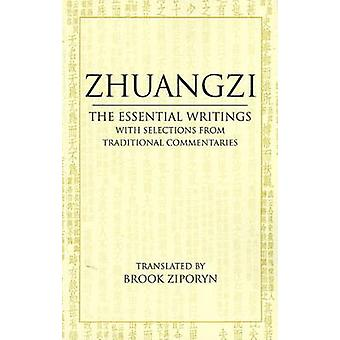Zhuangzi - The Essential Writings - With Selections from Traditional Co