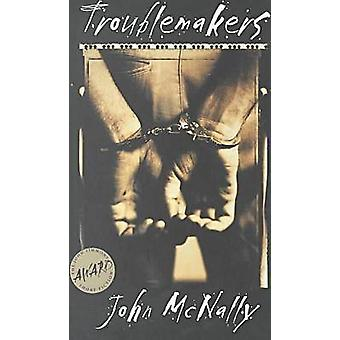 Troublemakers by John McNally - 9780877457275 Book