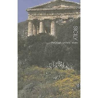 Sicily - Through Writers' Eyes by Claire Horatio - 9780907871941 Book